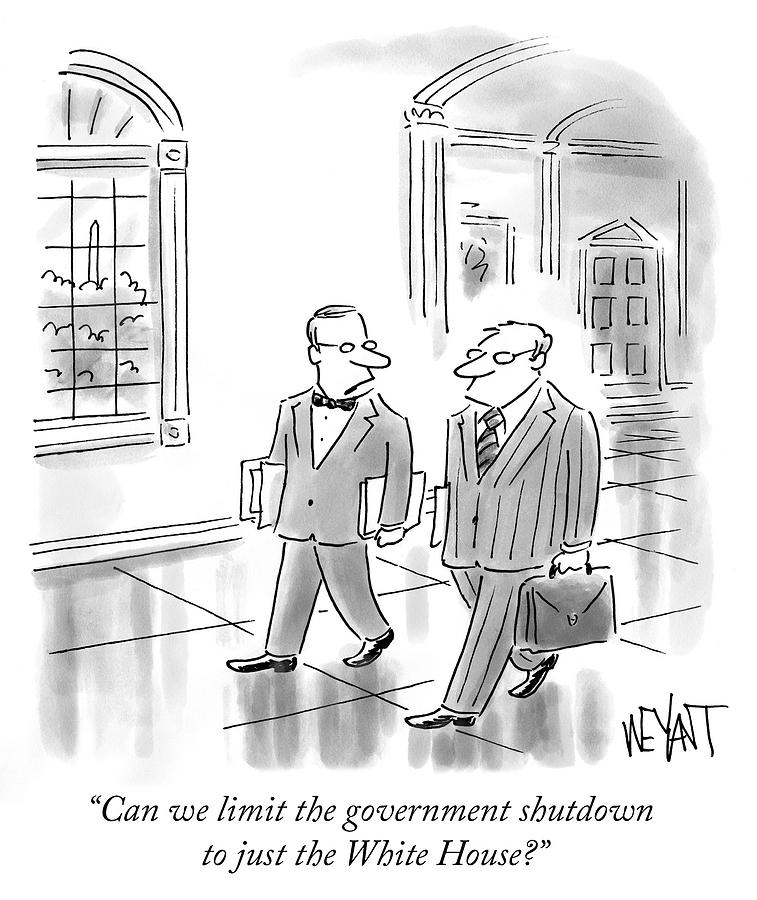 Government shutdown Drawing by Christopher Weyant