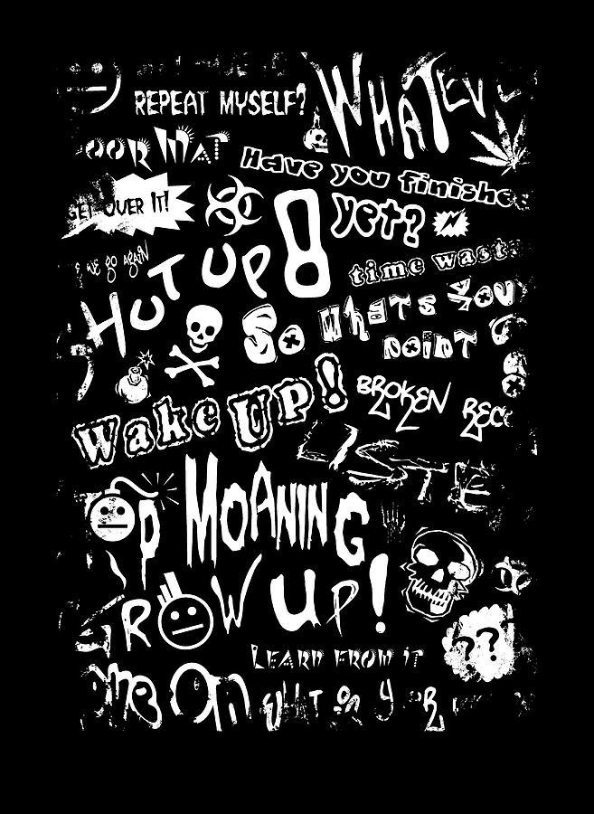 Graffiti Gripe Graphic by Roseanne Jones