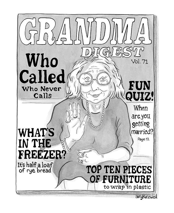 Grandma Digest Drawing by Amy Kurzweil