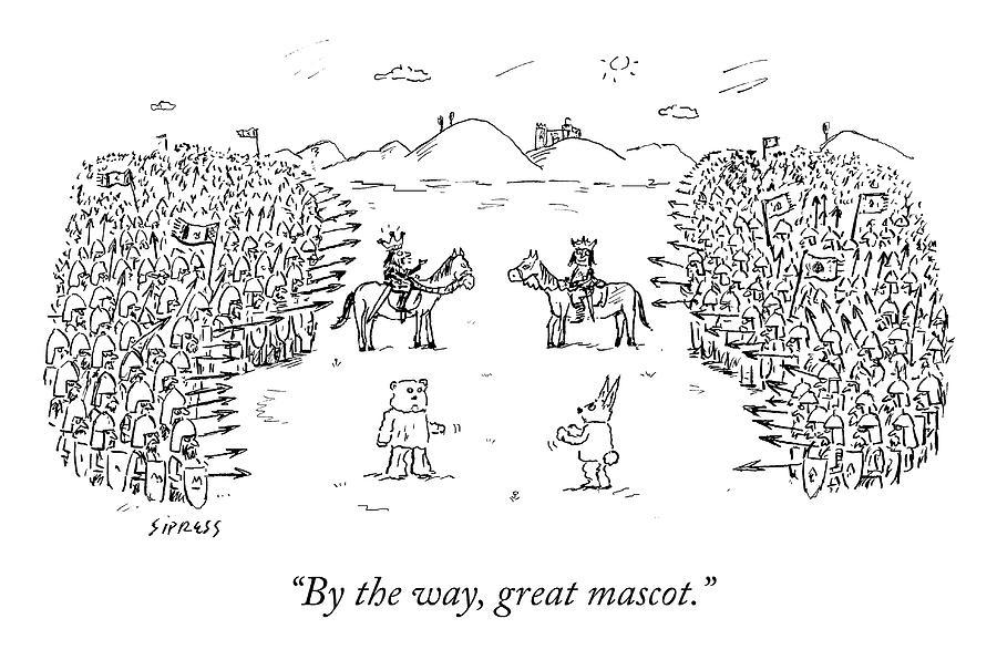 Great Mascot Drawing by David Sipress
