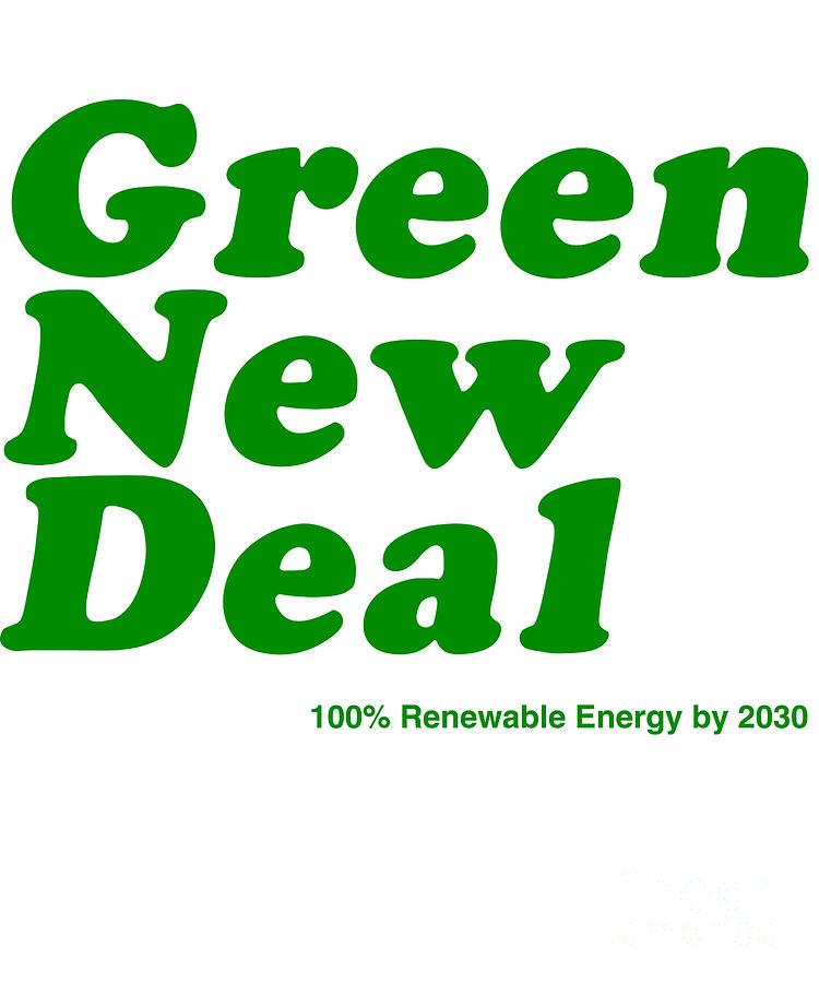 Green New Deal by Flippin Sweet Gear