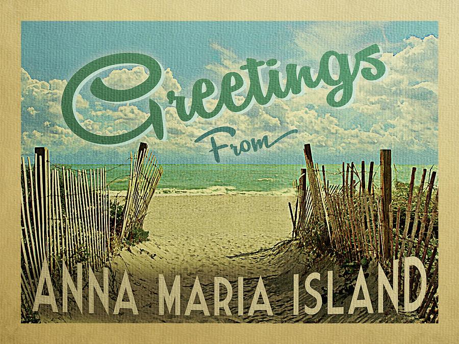 Anna Maria Island Digital Art - Greetings From Anna Maria Island Beach by Flo Karp