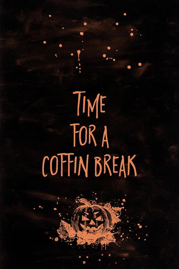Halloween Digital Art - Halloween Time For A Coffin Break by Melanie Viola