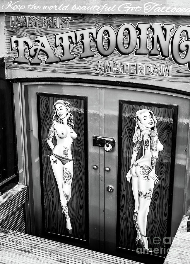 Tattooing Photograph - Hanky Panky Amsterdam by John Rizzuto