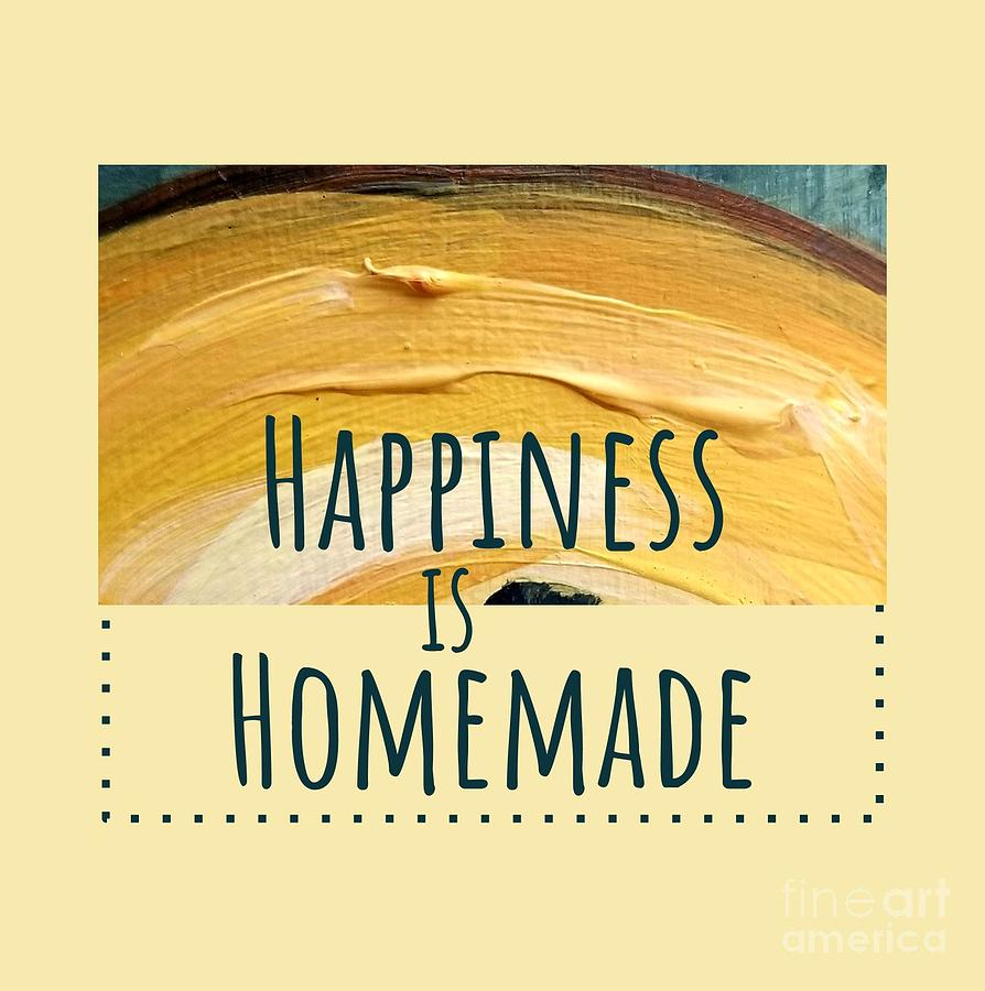 Happiness Is Homemade #2 Painting by Maria Langgle