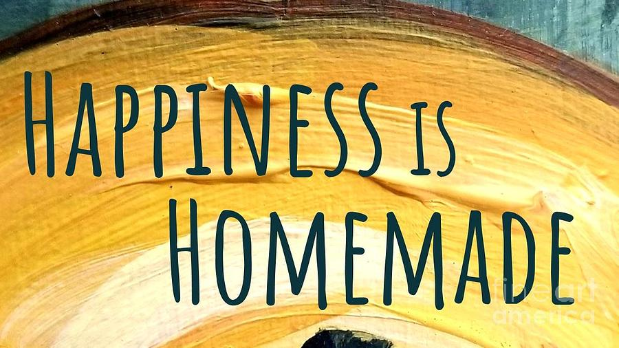 Happiness is Homemade by Maria Langgle