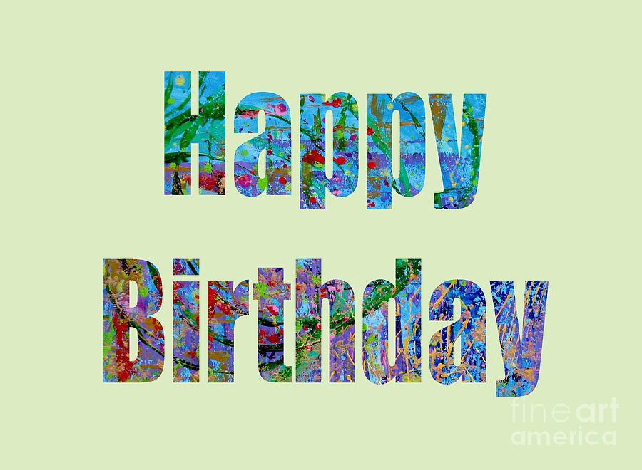 Happy Birthday 1001 Digital Art by Corinne Carroll