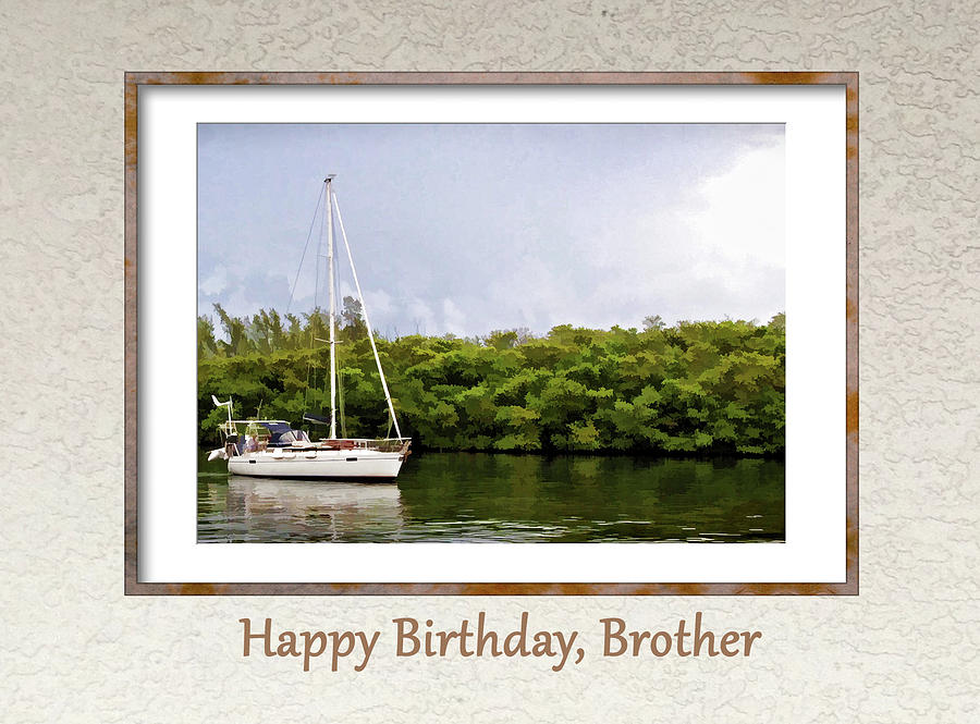 Happy Birthday, Brother by Jacqueline Sleter