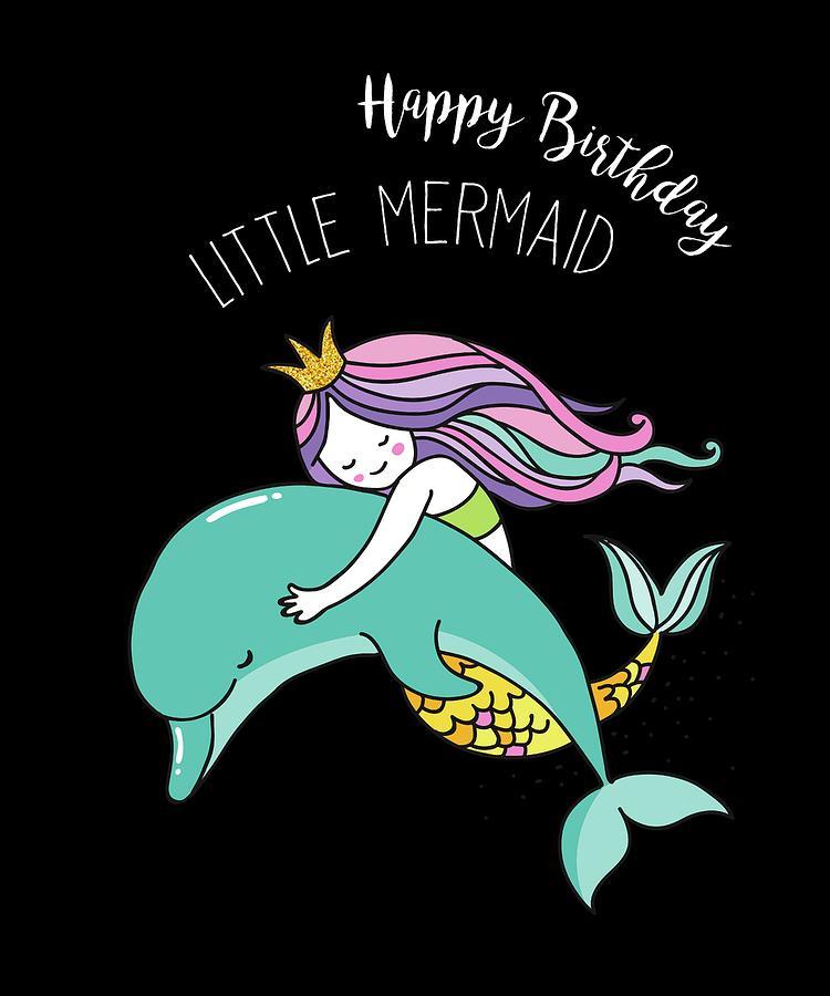 Happy Birthday Little Mermaid Princess Gift Digital Art By Jonathan Golding