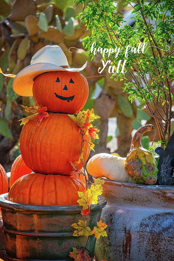 Happy Fall Y'All by Lynn Bauer