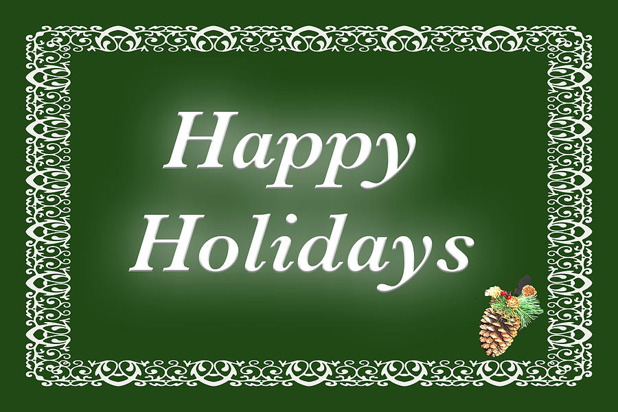 Happy Holidays Green Border by MARVIN BOWSER