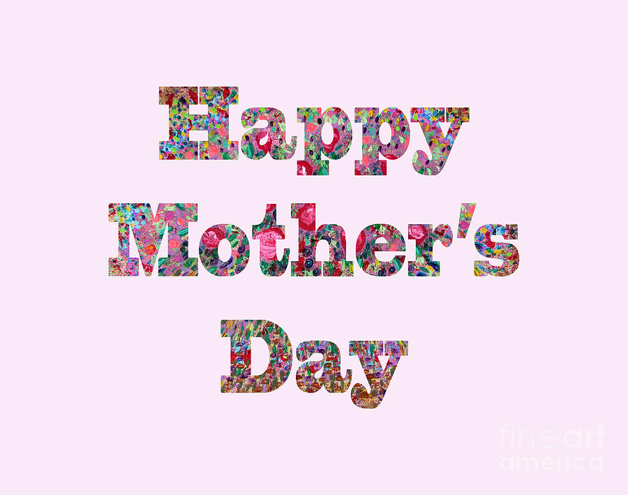 Mother's Day Digital Art - Happy Mothers Day 1003 by Corinne Carroll