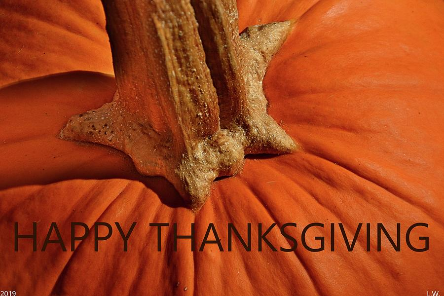 Happy Thanksgiving by Lisa Wooten