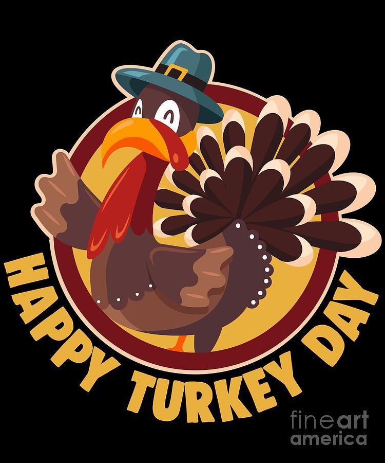 Happy Turkey Day Thanksgiving Funny Pilgrim Turkey Digital Art By Fh Design