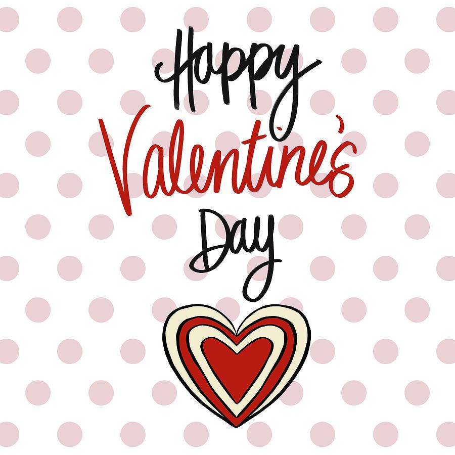 Happy Mixed Media - Happy Valentines Day by Sd Graphics Studio
