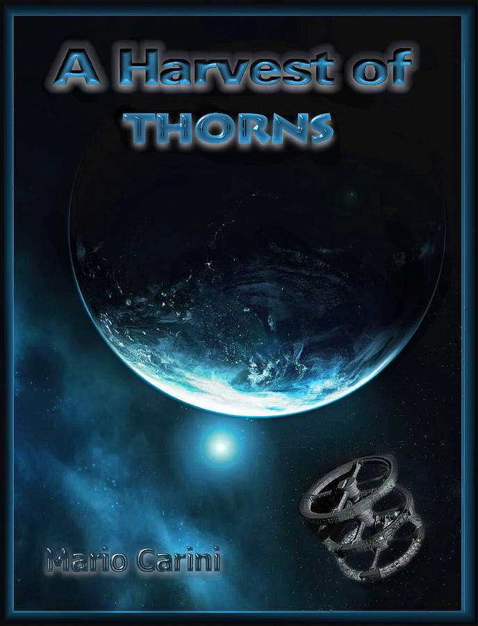 Harvest of Thorns Revised by Mario Carini