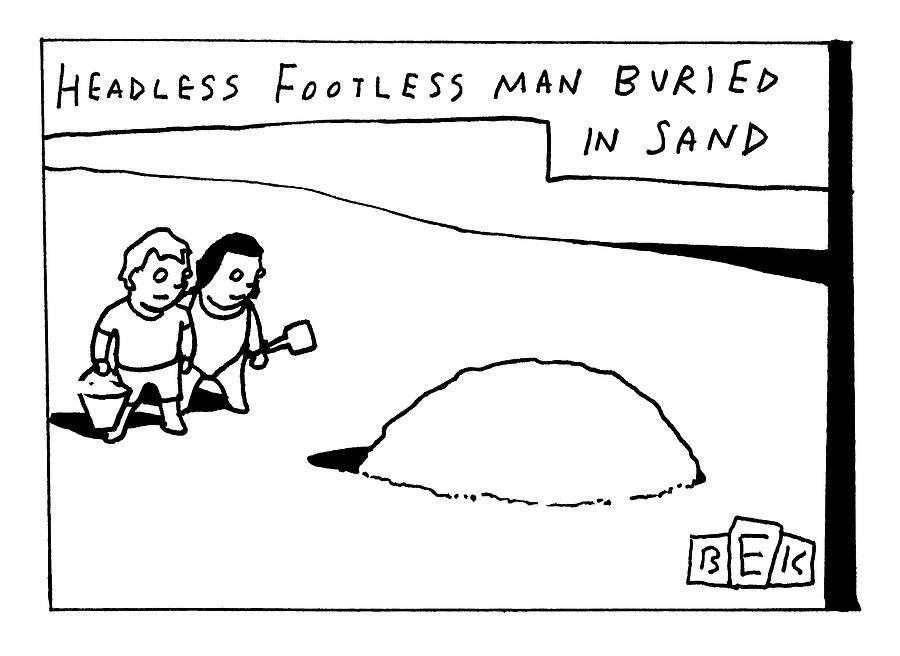 Headless Footless Man Drawing by Bruce Eric Kaplan