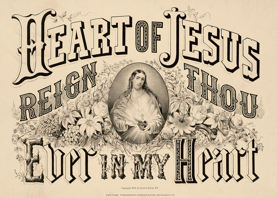Heart Painting - Heart Of Jesus Reign Thou Ever In My Heart, 1876 by American School