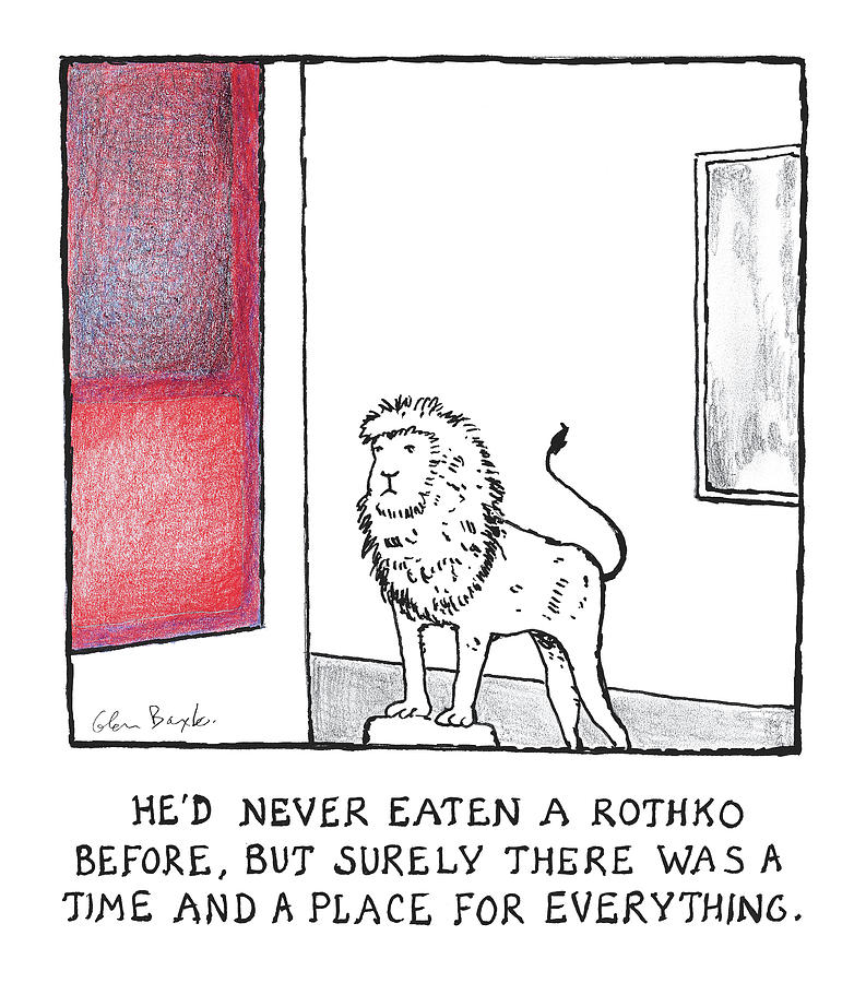 Hed Never Eaten a Rothko Before Drawing by Glen Baxter