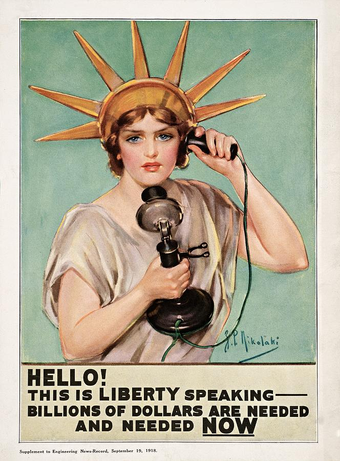 Liberty Painting - Hello This Is Liberty Speaking 1918 by Nikolaki