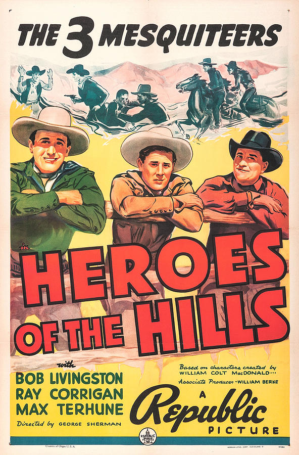 Heroes of the Hills by Republic Pictures