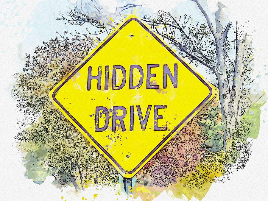 Hidden Drive  street sign watercolor by Ahmet Asar by Ahmet Asar
