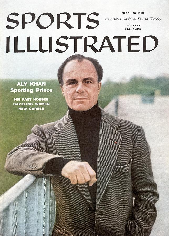 His Highness The Prince Aly Khan, Horse Racing Sports Illustrated Cover Photograph by Sports Illustrated