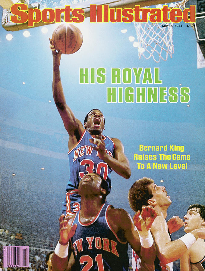 His Royal Highness Bernard King Raises The Game To A New Sports Illustrated Cover Photograph by Sports Illustrated