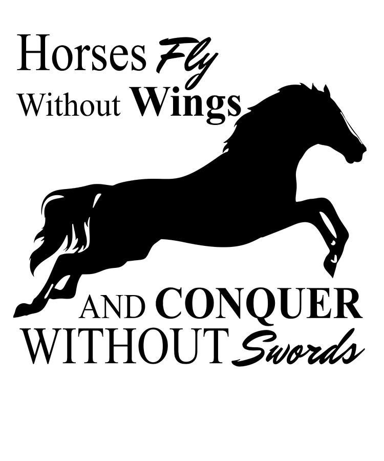 Horses Fly Without Wings