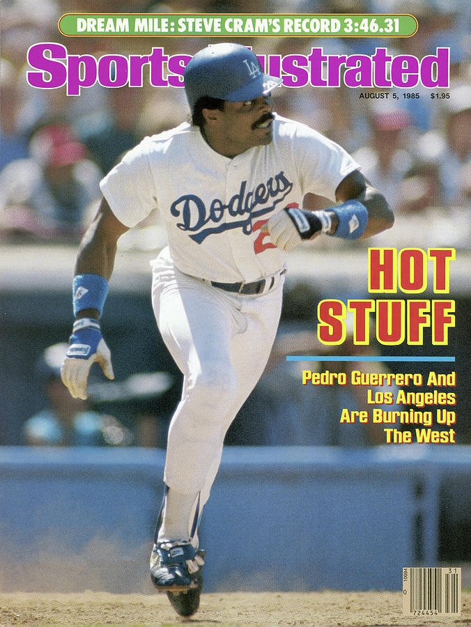 Hot Stuff Pedro Guerrero And Los Angeles Are Burning Up The Sports Illustrated Cover Photograph by Sports Illustrated