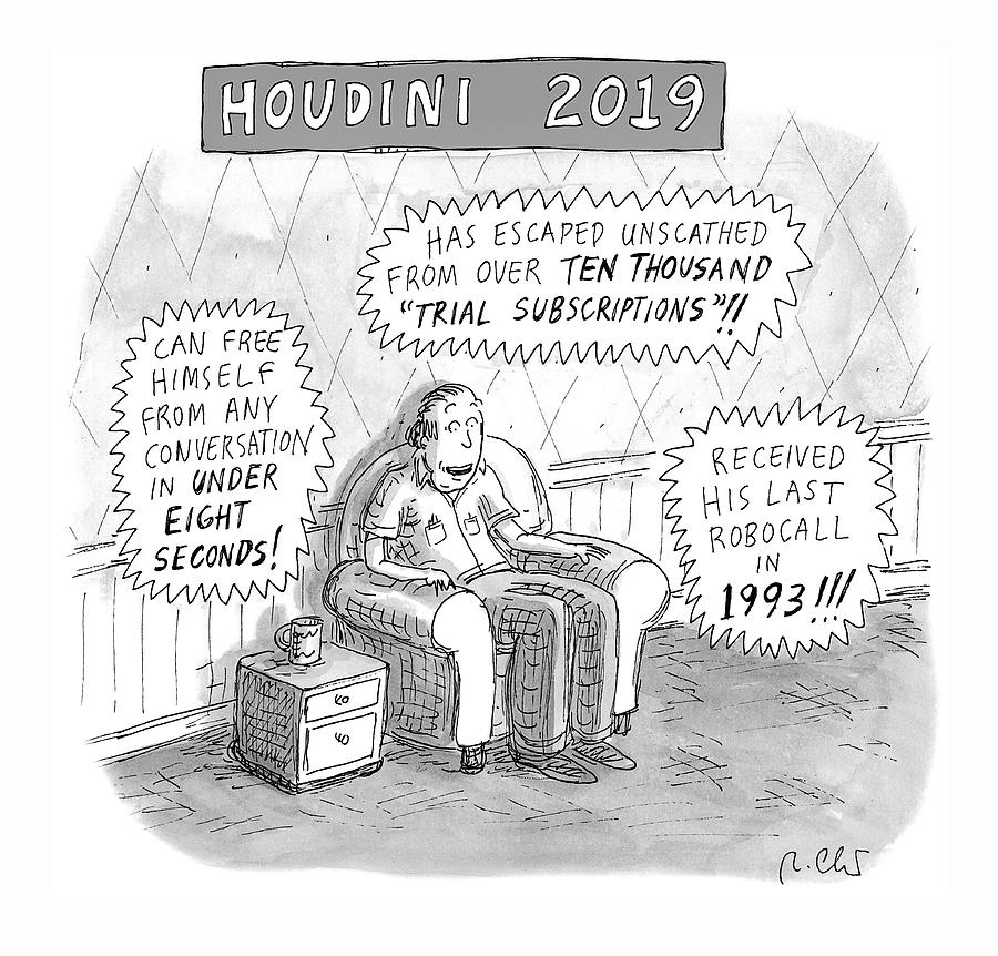 Houdini 2019 Drawing by Roz Chast