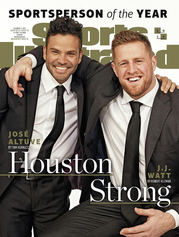 Houston Texans J.j. Watt And Houston Astros Jose Altuve Sports Illustrated Cover Photograph by Sports Illustrated