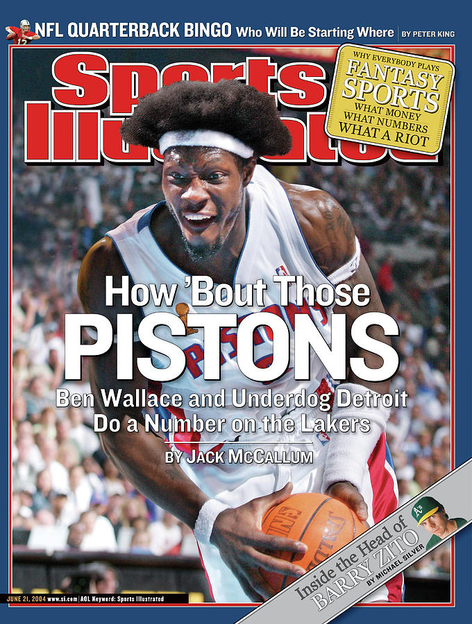 How Bout Those Pistons Ben Wallace And Underdog Detroit Do Sports Illustrated Cover Photograph by Sports Illustrated