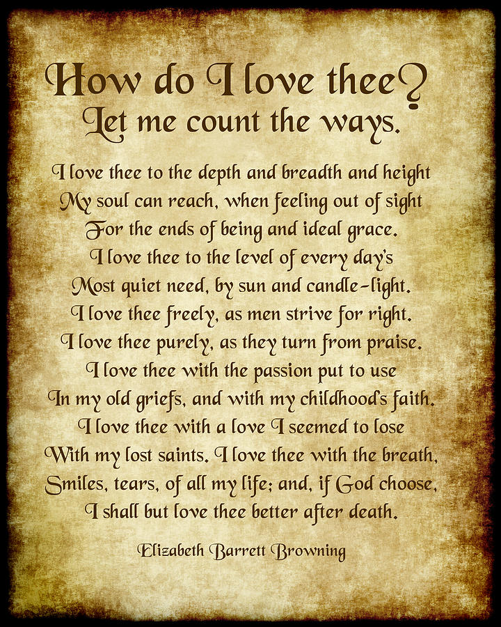 How Do I Love Thee Poem - Antique Style by Ginny Gaura