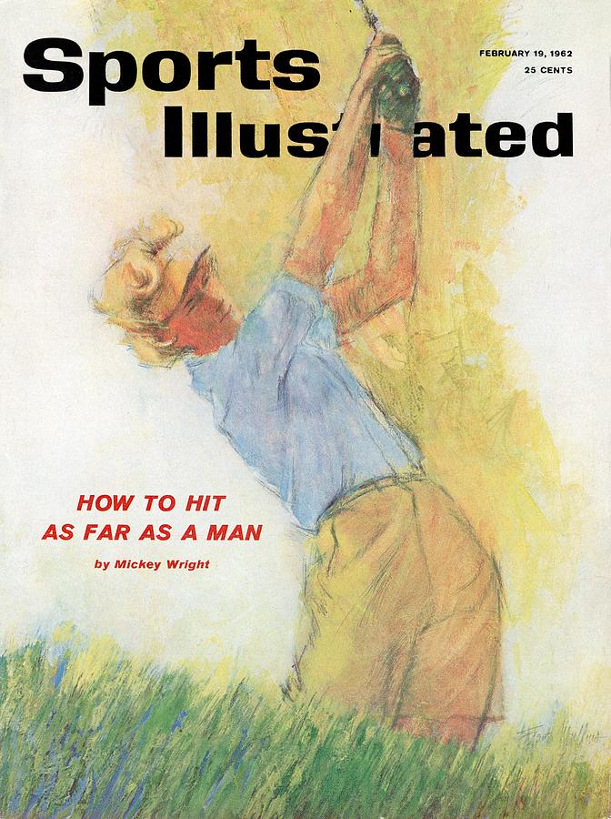 How To Hit As Far As A Man Sports Illustrated Cover Photograph by Sports Illustrated