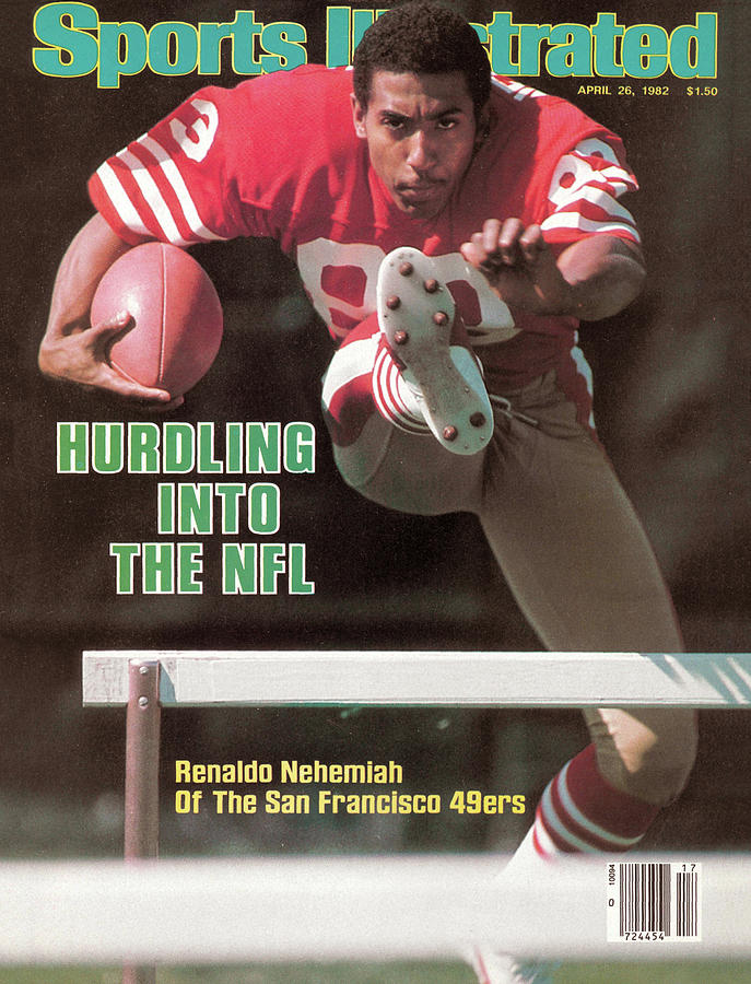 Hurdling Into The Nfl Renaldo Nehemiah Of The San Francisco Sports Illustrated Cover Photograph by Sports Illustrated