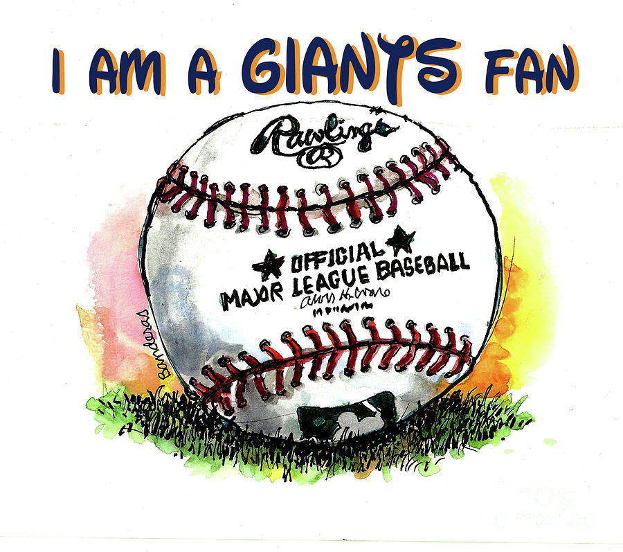 I Am A Giants Fan by Terry Banderas