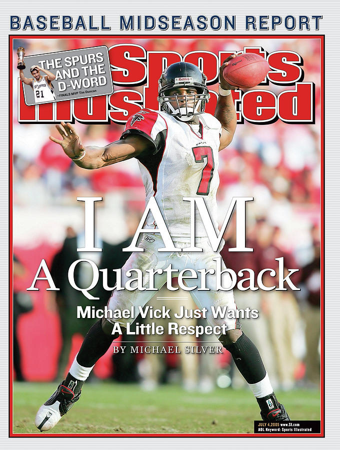 I Am A Quarterback Michael Vick Just Wants A Little Respect Sports Illustrated Cover Photograph by Sports Illustrated
