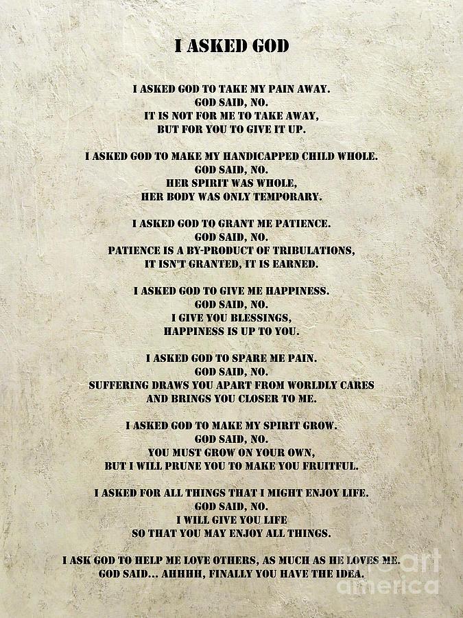 I Asked God Poem