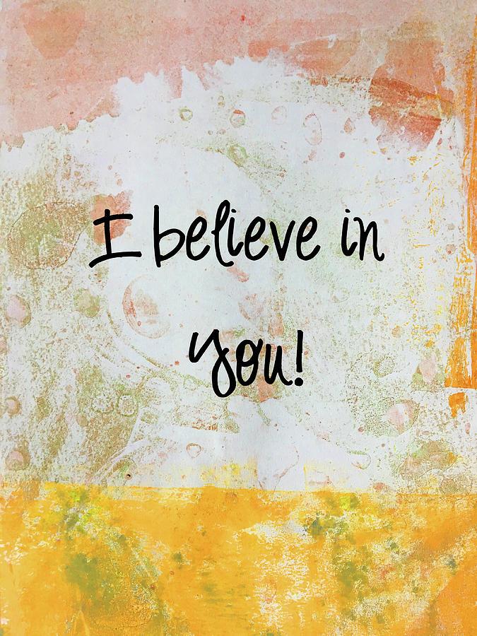 I Believe in You by Nancy Merkle