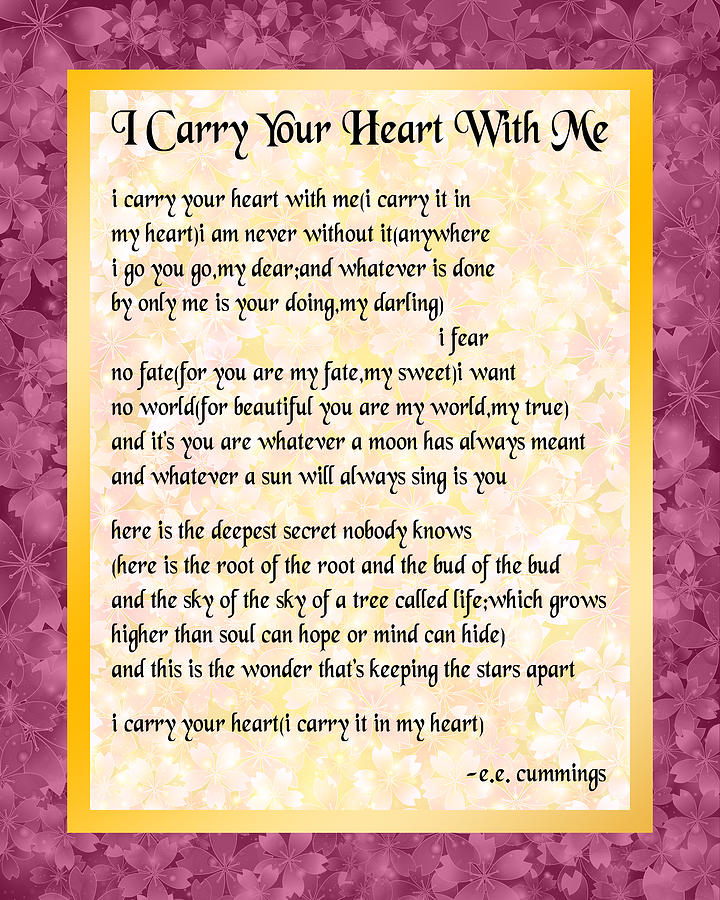 I Carry Your Heart Poem - Blossoms by Ginny Gaura