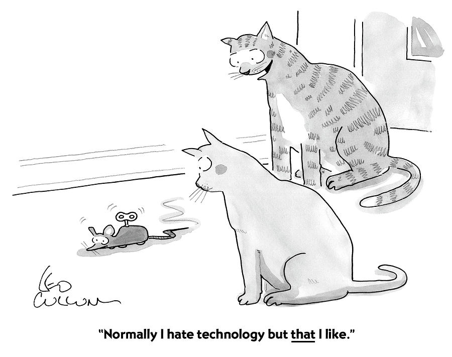 I Hate Technology Drawing by Leo Cullum