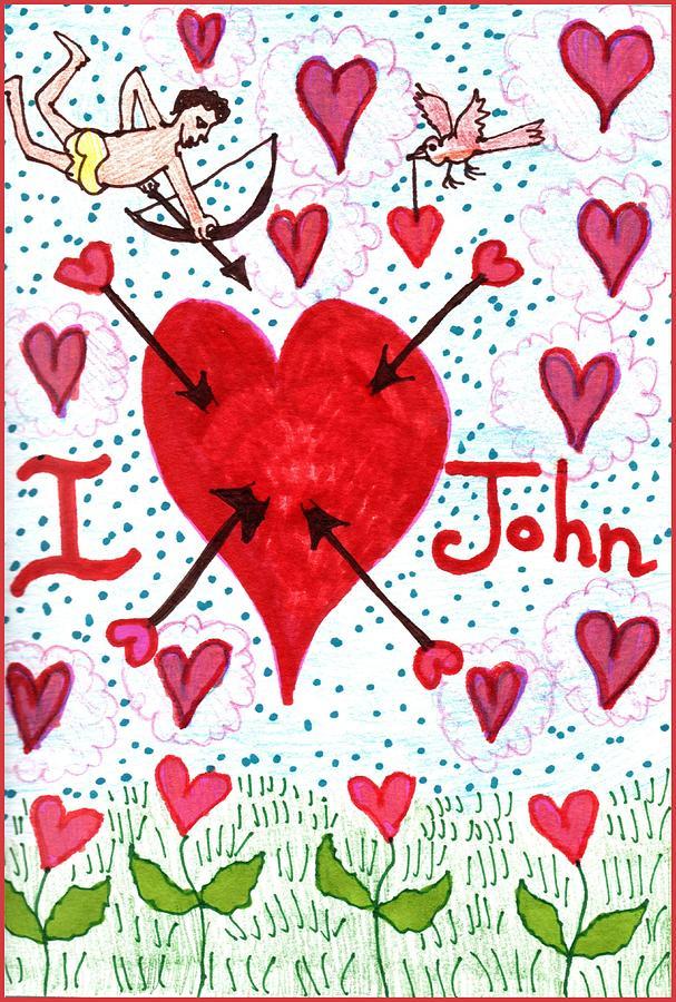 Valentine Drawing - I love John by Sushila Burgess