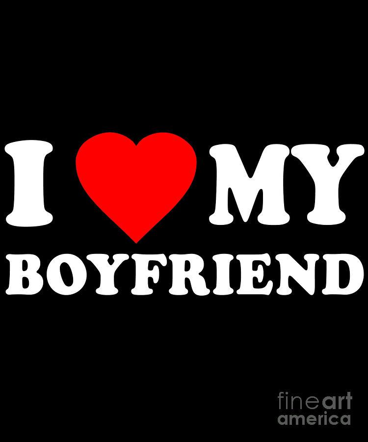 I Love My Boyfriend by Flippin Sweet Gear