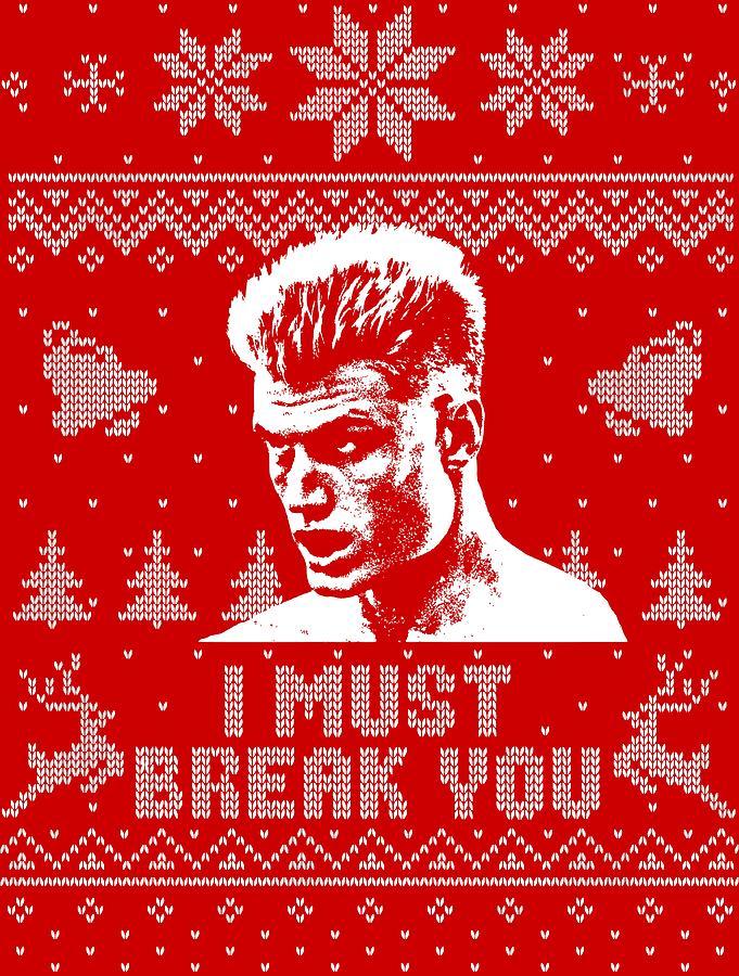 I Must Break You Christmas Shirt
