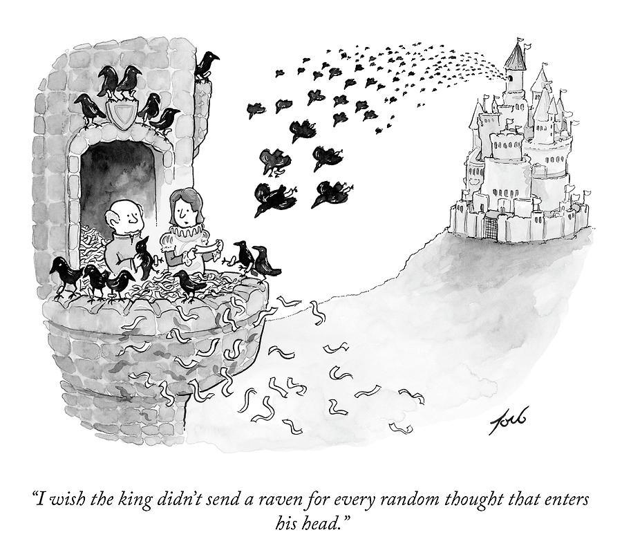 I Wish The King Drawing by Tom Toro