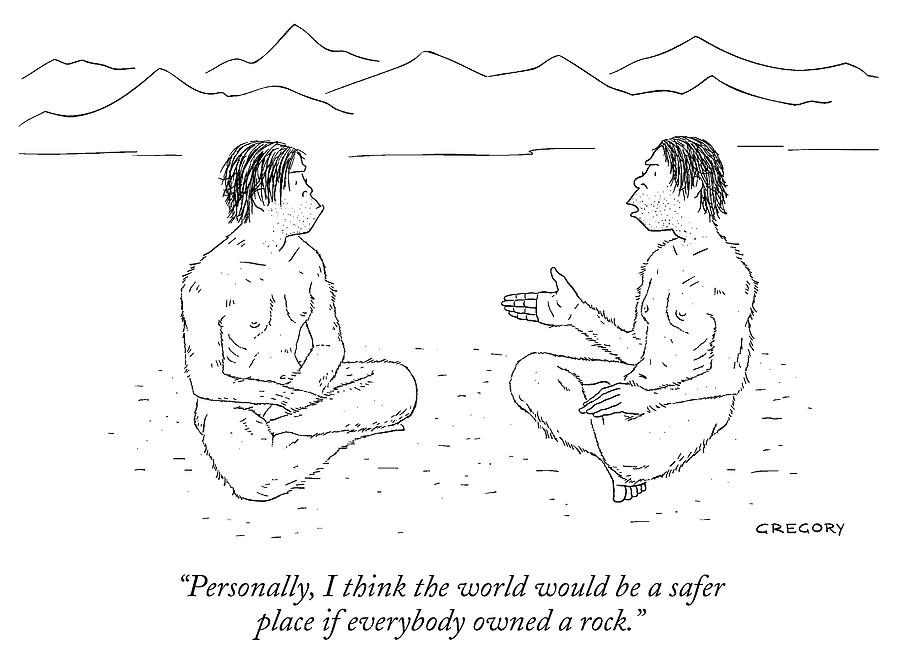 Cavemen Drawing - If Everybody Owned A Rock by Alex Gregory
