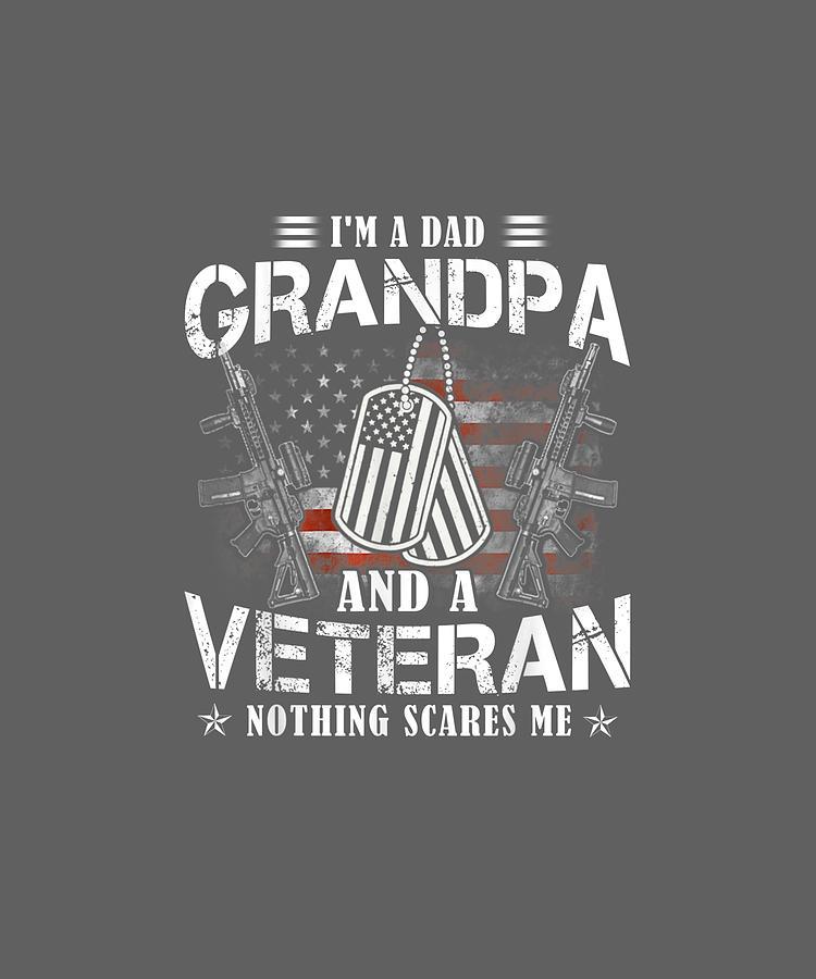 Im A Dad Grandpa T Shirt Veteran Fathers Day Gifts