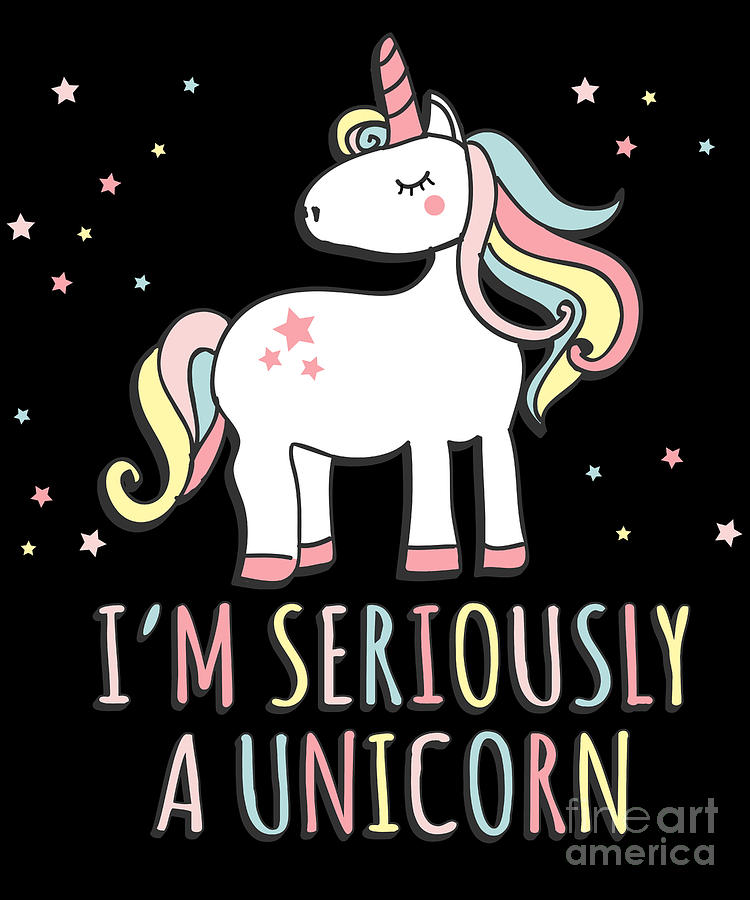 Im Seriously a Unicorn by Flippin Sweet Gear