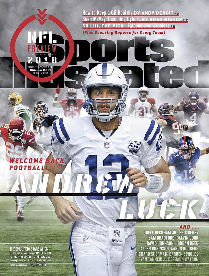 Indianapolis Colts Andrew Luck, 2018 Nfl Football Preview Sports Illustrated Cover Photograph by Sports Illustrated